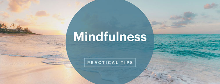 Sunset over an ocean with an overlay that reads 'Mindfulness Practical Tips'